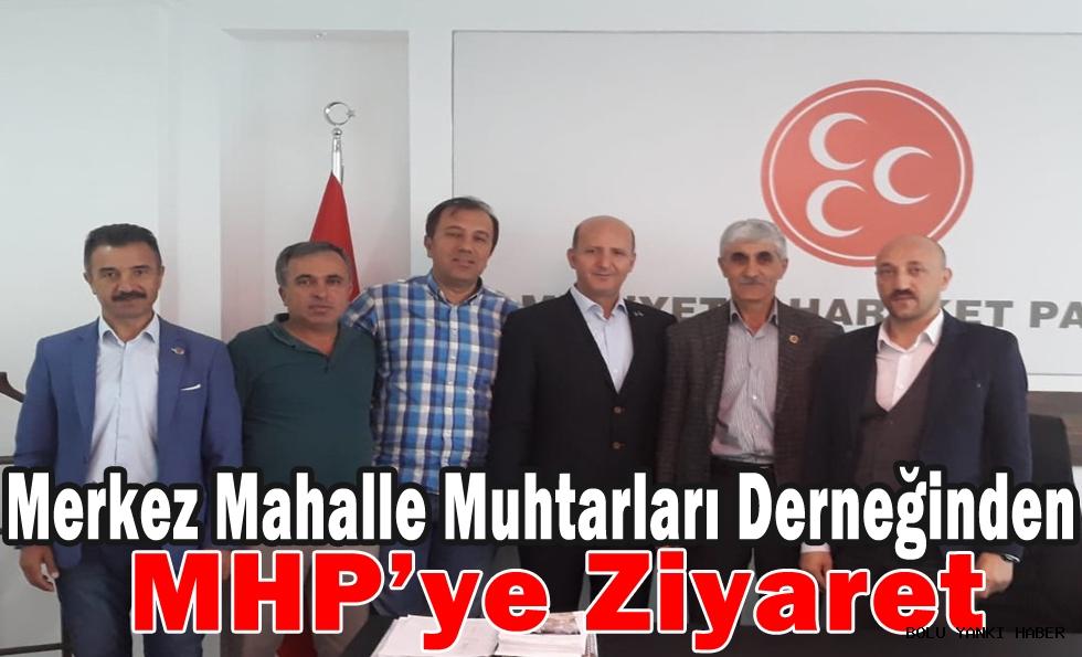 Merkez Mahalle Muhtarları Derneğinden MHP'ye Ziyaret