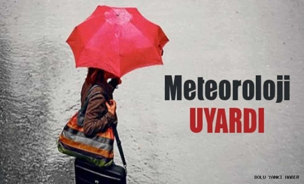Meteoroloji Uyardı!!!