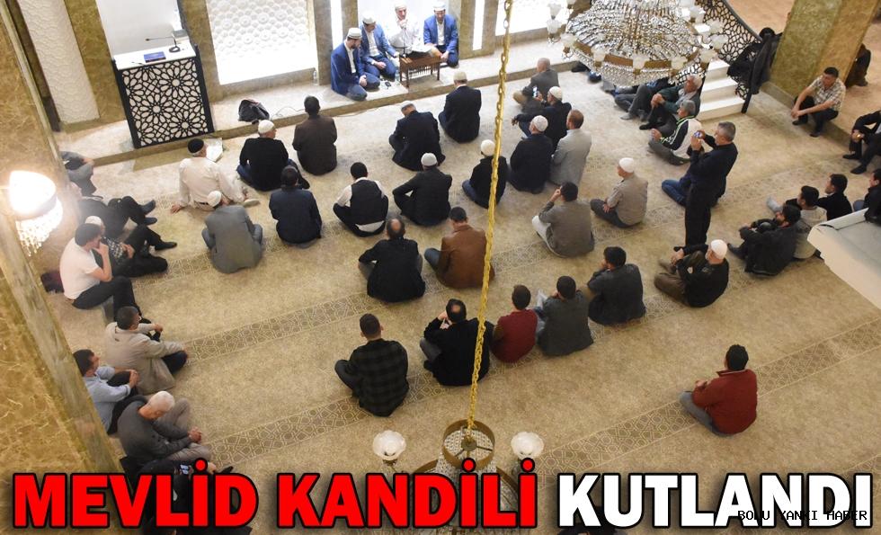 MEVLİD KANDİLİ KUTLANDI