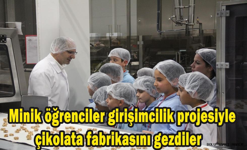 Minik öğrenciler girişimcilik projesiyle çikolata fabrikasını gezdiler