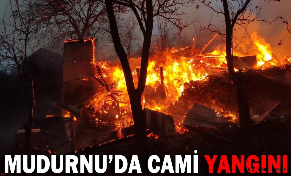 MUDURNU'DA CAMİ YANGINI