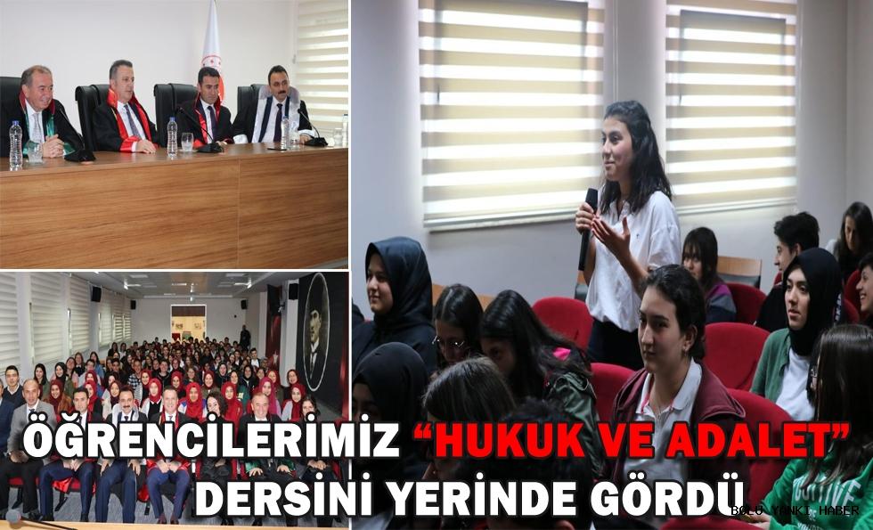 """ÖĞRENCİLERİMİZ """"HUKUK VE ADALET"""" DERSİNİ YERİNDE GÖRDÜ"""