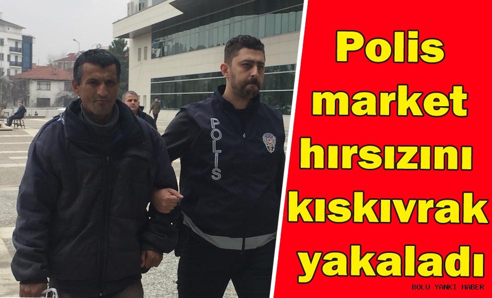 Polis market hırsızını kıskıvrak yakaladı