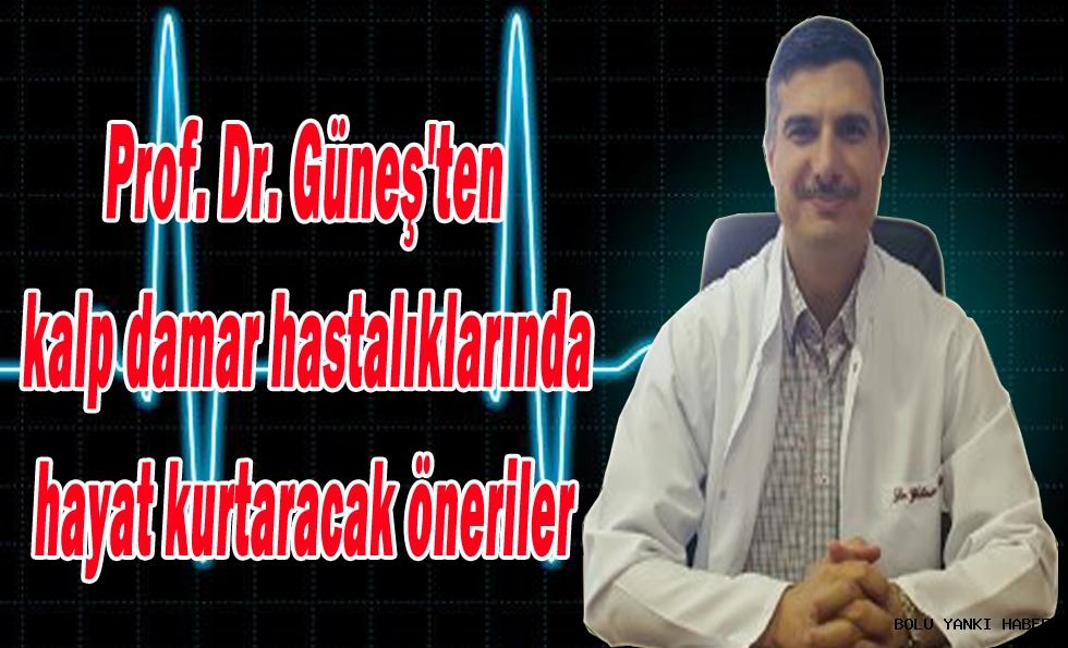 Prof. Dr. Güneş'ten kalp damar hastalıklarında hayat kurtaracak öneriler