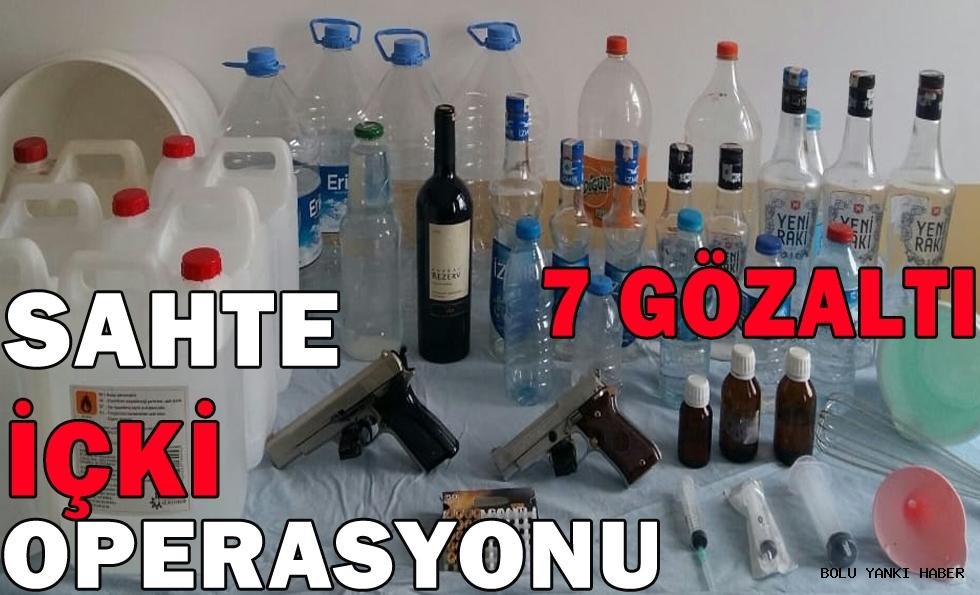 Sahte İçki Operasyonu; 7 gözaltı