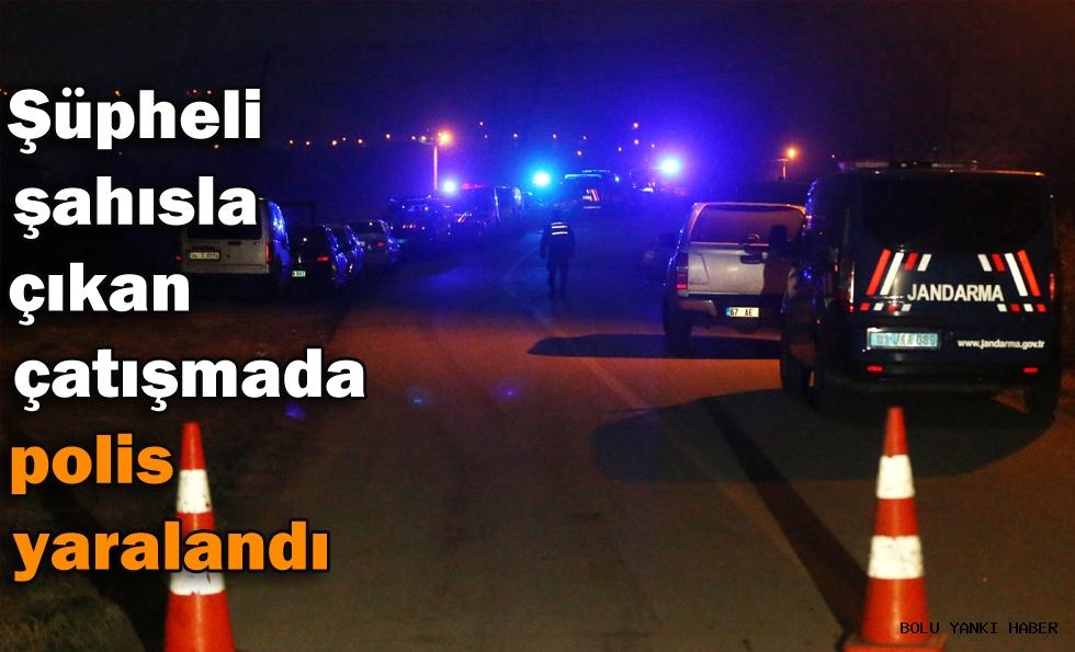 Şüpheli şahısla  çıkan çatışmada polis yaralandı