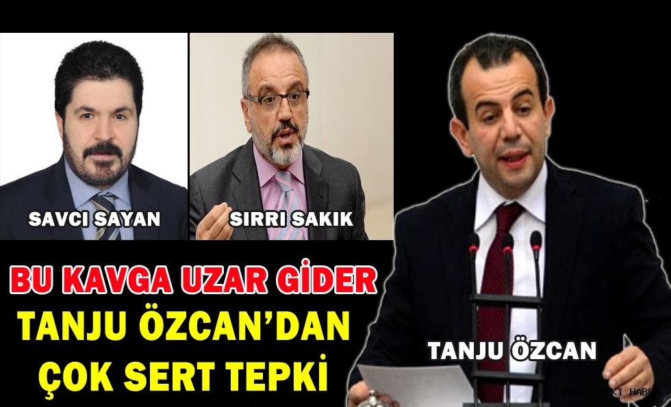 Tanju Özcan'dan çok sert tepki