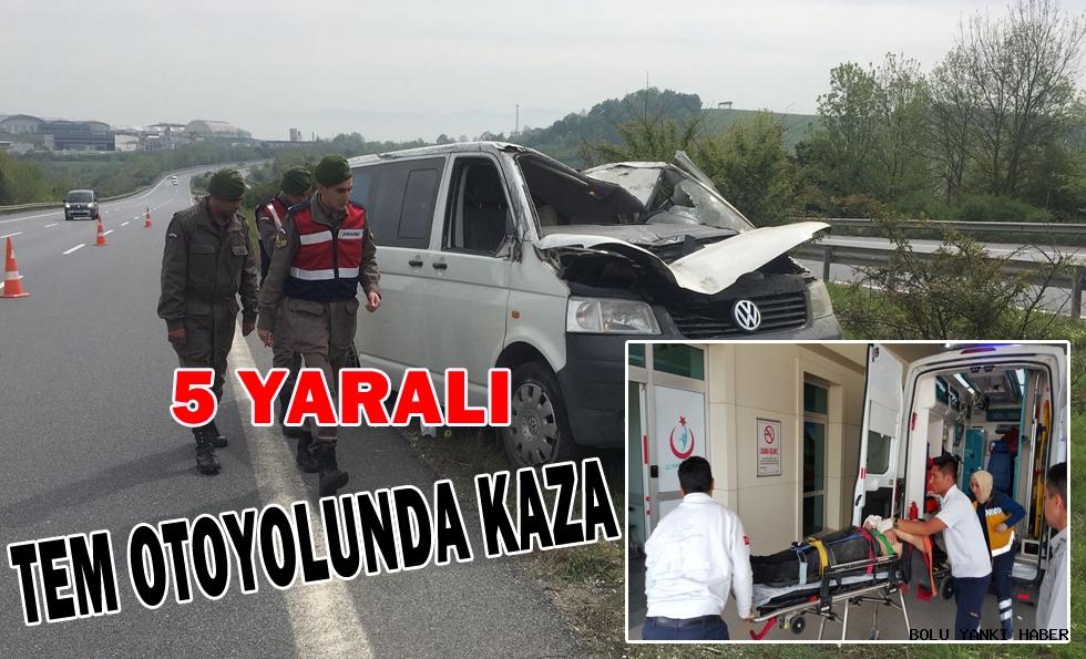 Tem otoyolunda kaza: 5 yaralı