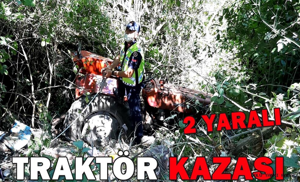 TRAKTÖR KAZASI: 2 YARALI