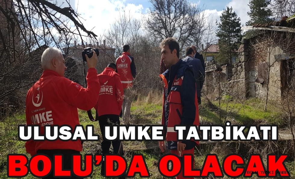 ULUSAL UMKE TATBİKATI BOLU'DA OLACAK